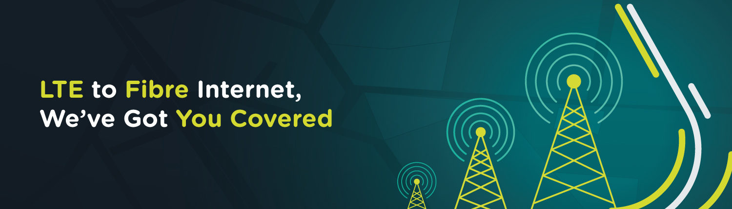 Find My Fibre Now Offers LTE